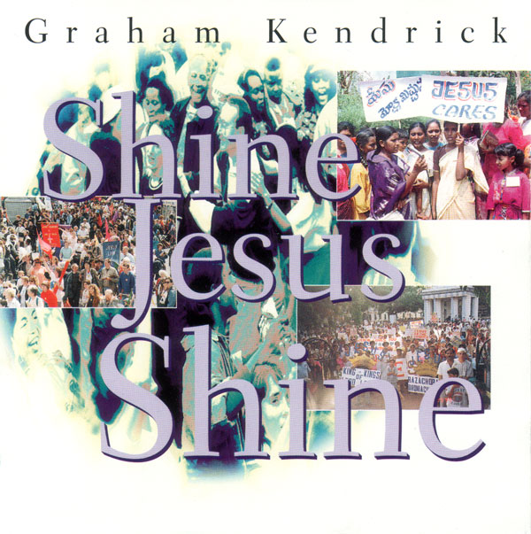 http://www.grahamkendrick.co.uk/images/albums/shine/graham-kendrick-shine-jesus-shine-cover2-600.jpg